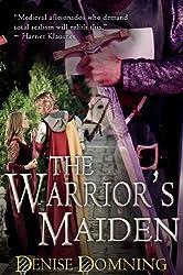 The Warrior's Maiden (The Warrior Series Book 2)