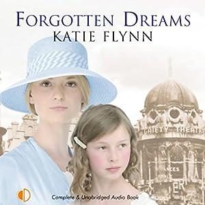 Forgotten Dreams Audiobook