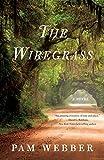The Wiregrass: A Novel
