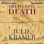 Delivering Death | Julie Kramer