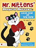 Mr. Mittens' Magical Mittens, Patricia Koepp, 1628545542