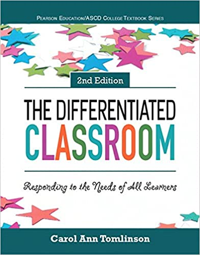 Amazon The Differentiated Classroom Responding To The Needs Of