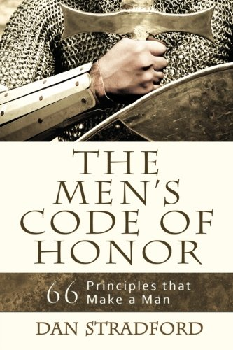 Download The Men's Code of Honor: 66 Principles That Make a Man ebook