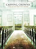 img - for Casting Crowns - The Altar and the Door (Piano/Vocal/Guitar) book / textbook / text book