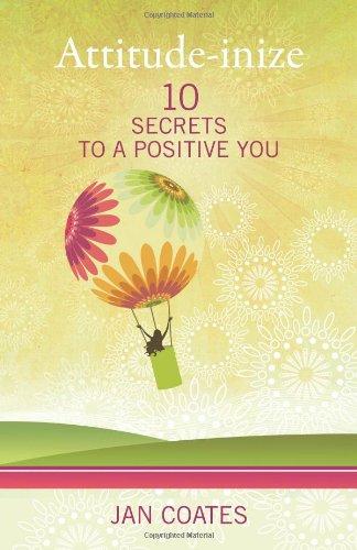 Attitude-inize: 10 Secrets to a Positive You ebook