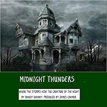 Midnight Thunder Audiobook by Randy Deabay Narrated by James Cramer