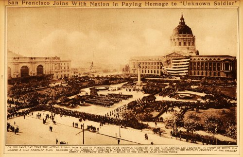 1922 Rotogravure San Francisco Civic Centre World War I Unknown Soldier Ceremony - Original - San The Center Gift Francisco