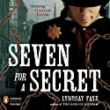 Seven for a Secret Audiobook by Lyndsay Faye Narrated by Steven Boyer