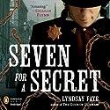 Seven for a Secret Audiobook by Lyndsay Faye Narrated by Steven Boyer