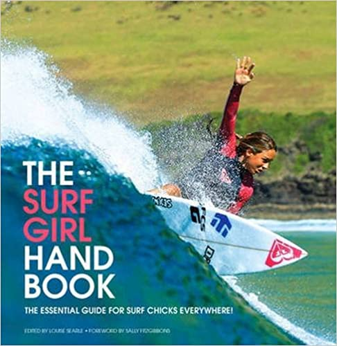 The Essential Guide for Surf Chicks Everywhere