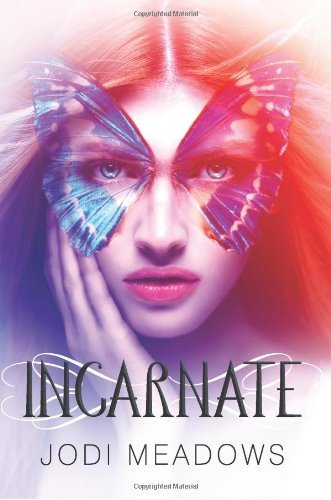 Incarnate Incarnate Trilogy By Meadows, JodiJanuary 2, 2013
