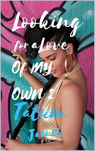 Looking for a Love of My Own 2: An African American Romance (A Love Of My Own E Lynn Harris)