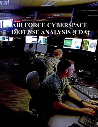 Cyberspace Defense Analysis (CDA): AFi 17-2CDA
