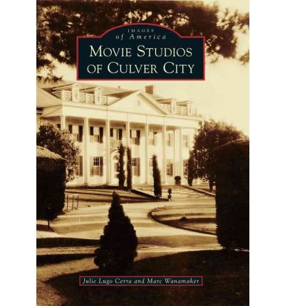 Download [(Movie Studios of Culver City)] [Author: Marc Wanamaker] published on (March, 2011) ebook