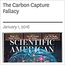 The Carbon Capture Fallacy Other by David Biello Narrated by Jef Holbrook