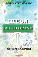 South City Mosaic:  Life On South Grand (Volume 2)