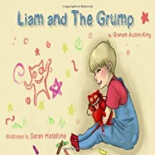 Liam and the Grump by Austin-King, Graham (2013)