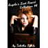 Angela's Last Resort Collection #1 (Medical Play Body Modification Erotica)