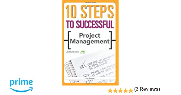 Amazon.com: 10 Steps to Successful Project Management ...