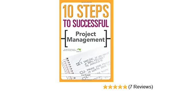 amazoncom 10 steps to successful project management 9781562864637 lou russel books