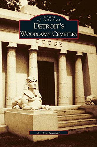 Detroit's Woodlawn Cemetery (Woodlawn Collection)