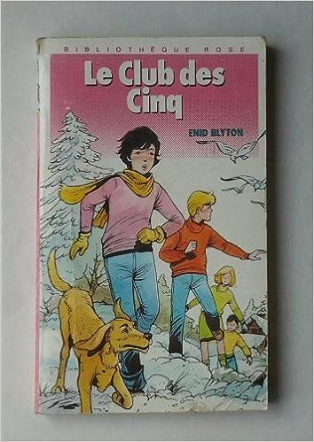 Amazon Fr Le Club Des Cinq Collection Bibliotheque Rose