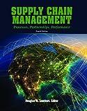 Supply Chain Management, Douglas M. Lambert, 0975994999