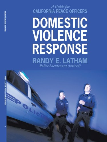 Domestic Violence Response: A Guide for California Peace Officers