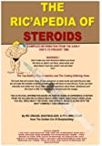 The Ricapedia of Steroids: Steroid Handbook for Education Purposes
