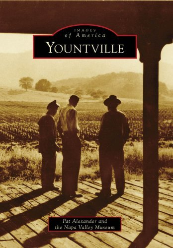 Yountville (Images of America) by Pat Alexander - Yountville Stores