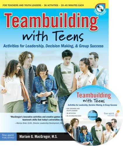 Teambuilding with Teens Activities for Leadership, Decision Making, and Group Success by MacGregor M.S., Mariam G. [Free Spirit Publishing,2007] (Paperback)