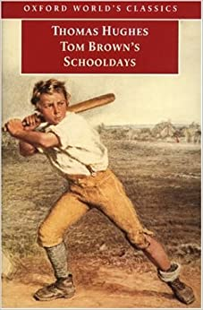 Tom Brown's Schooldays (Oxford World's Classics) by Thomas Hughes (1999-08-19)