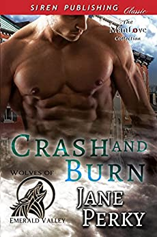 Download for free Crash and Burn [Wolves of Emerald Valley]