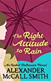 The Right Attitude To Rain (Isabel Dalhousie)