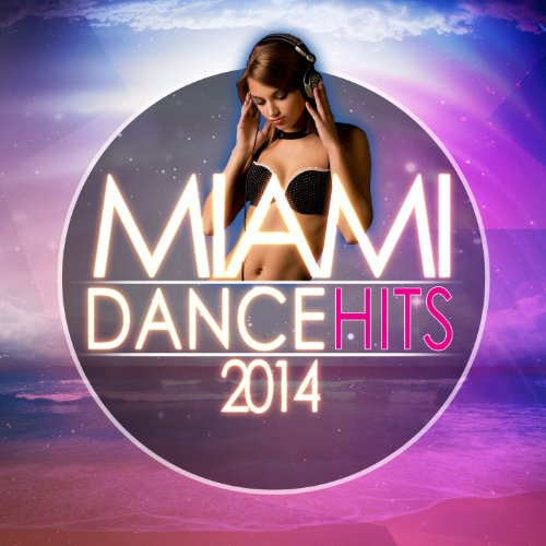 Miami Dance Hits 2014