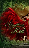 Something In Red (Fancytales Regency Romance Series Book 1)