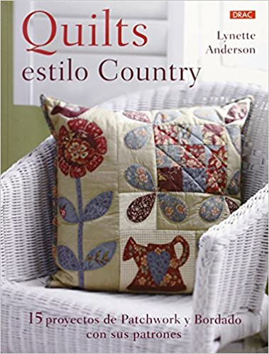 Quilts Con Estilo Country (Labores): Amazon.es: Lynette ...