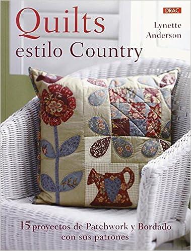 Quilts Con Estilo Country (Labores): Amazon.es: Lynette ...