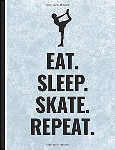 Libro PDF Gratis Eat Sleep Skate Repeat: 160 Page Wide Ruled Flexible Cover Composition Size Figure Skating Notebook Journal