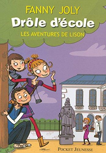 Drôle d'école - Les aventures de Lison (1) (Anglais) Broché – 8 janvier 2009 Fanny JOLY Pocket Jeunesse 2266187260 Séries