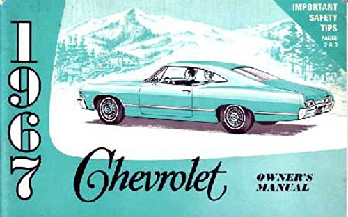 bishko automotive literature 1967 Chevrolet Caprice Impala Owners Manual User Guide Reference Operator Fuses