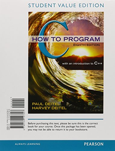 C How to Program, Student Value Edition plus MyProgrammingLab with Pearson eText -- Access Card Package (8th Edition) by Pearson