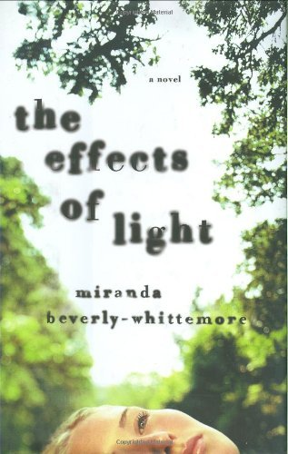 Download By Miranda Beverly-Whittemore: The Effects of Light ebook