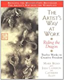 The Artist's Way at Work, Mark Bryan and Julia Cameron, 0688166350