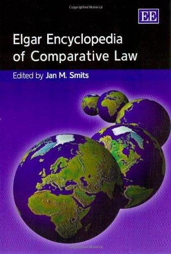 Elgar Encyclopedia of Comparative Law (Elgar Original Reference) by