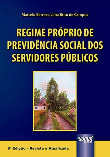 Regime Próprio de Previdência Social dos Servidores Públicos