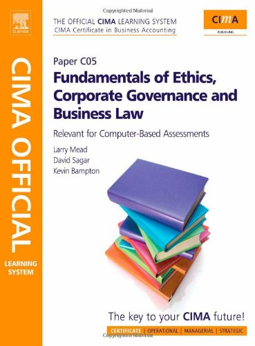 CIMA Official Learning System Fundamentals of Ethics, Corporate Governance and Business Law Mead