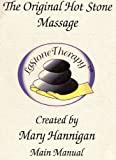 LaStone Theraphy: The Original Hot Stone Massage Main Manual