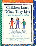 img - for Children Learn What They Live: Parenting to Inspire Values book / textbook / text book