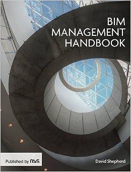 The BIM Management Handbook by David Shepherd (2016-08-08)